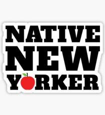 native new yorker Sticker