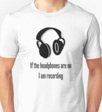 Headphones and Recording  Unisex T-Shirt