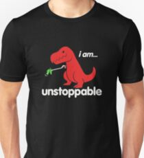 I Am Unstoppable Funny T-Rex Dinosaur T-Shirt