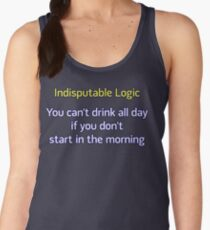 You can't drink all day... (option 2) Women's Tank Top