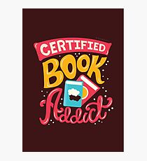 Certified Book Addict Fotodruck