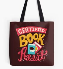 Certified Book Addict Tote Bag