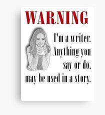 Warning - Writer Canvas Print