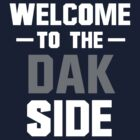 Welcome to the Dak Side by Flippant Shirts
