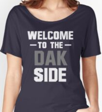 Welcome to the Dak Side Women's Relaxed Fit T-Shirt