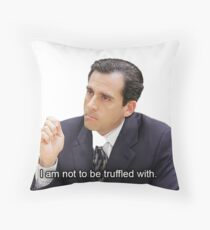 I am not to be truffled with  Throw Pillow