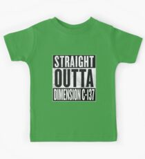 Rick and Morty - Straight Outta Dimension C-137 Kids Clothes