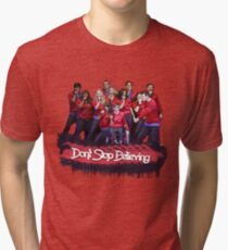 Don't Stop Believing    Glee Tri-blend T-Shirt