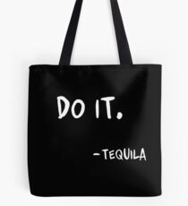 Do It Tequila | Obey Me Tequila Variant Tote Bag