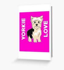 Yorkie Love Cute  Greeting Card