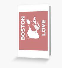 Boston Love Cute  Greeting Card
