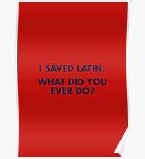 Saving Latin - Rushmore Quote Poster
