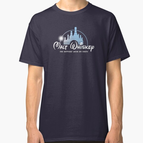Malt Whiskey The Happiest Drink On Earth Classic T-Shirt