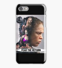 Fear The Return - Ronda Rousey iPhone Case/Skin