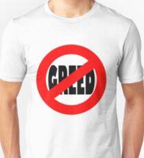 Stop Greed T-Shirt