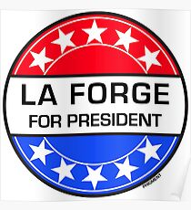 LA FORGE FOR PRESIDENT Poster