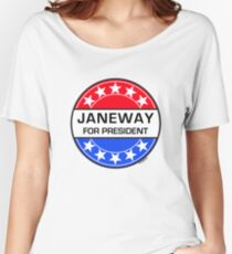 JANEWAY FOR PRESIDENT Women's Relaxed Fit T-Shirt