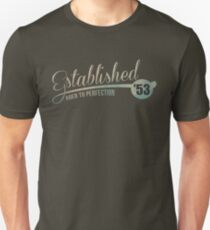 Established '53 Aged to Perfection Unisex T-Shirt