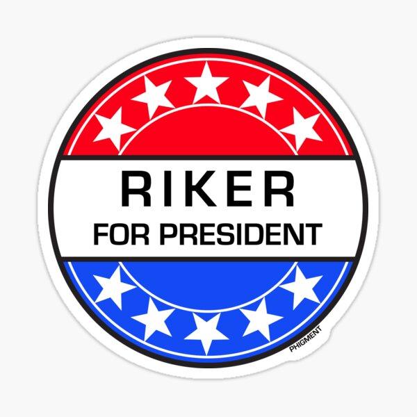 RIKER FOR PRESIDENT Sticker
