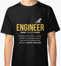 Engineer Definition Funny Gift  Classic T-Shirt