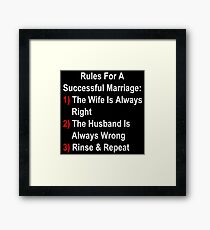 Rules For A Successful Marriage Framed Print