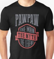 PawPaw The Man The Myth | T-shirt Gift! T-Shirt