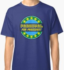 PARZIVAL FOR PRESIDENT Classic T-Shirt