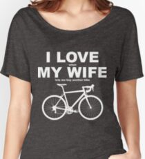 I LOVE MY WIFE* Women's Relaxed Fit T-Shirt