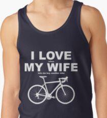 I LOVE MY WIFE* Tank Top
