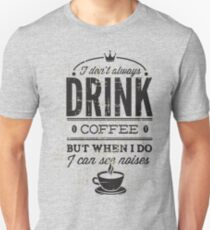 Coffee for Life Unisex T-Shirt