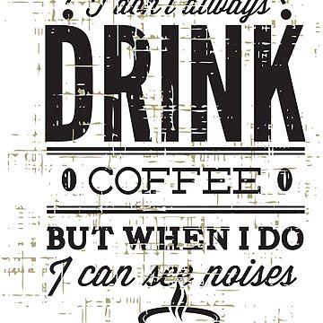 Coffee for Life by Stylishfashion