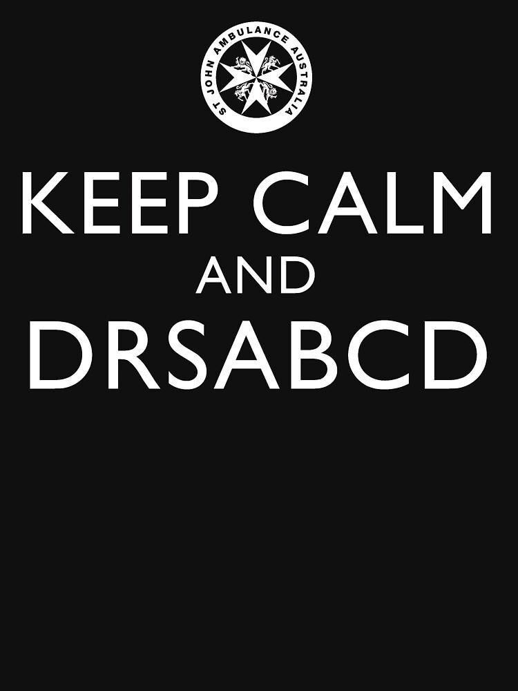 KEEP CALM and DRSABCD shirt | Unisex T-Shirt