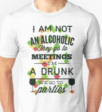 Alcoholic and life Unisex T-Shirt