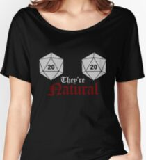 They're natural Women's Relaxed Fit T-Shirt