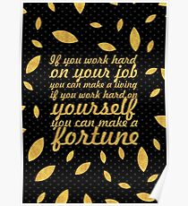 """If you work... """"Jim Rohn"""" Life Inspirational Quote (Creative) Poster"""