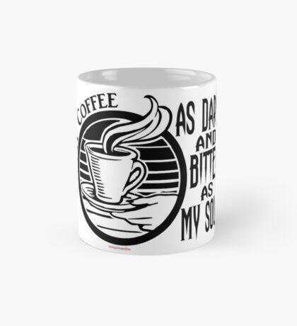 Coffee, just the way we like it Mug