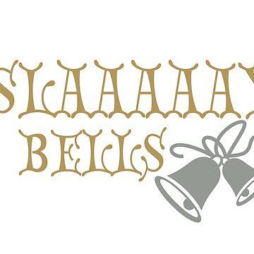 Slaaaaay Bells by cperdue