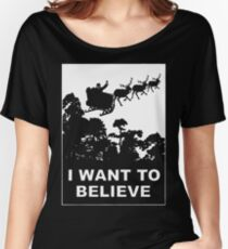 I Want To Believe in Santa Women's Relaxed Fit T-Shirt
