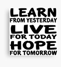 Learn Live Hope Canvas Print
