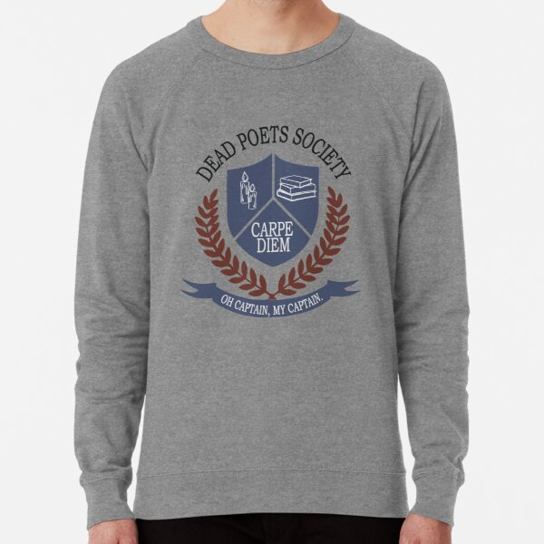 Dead Poets Society Lightweight Sweatshirt