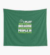 I Play Softball Wall Tapestry