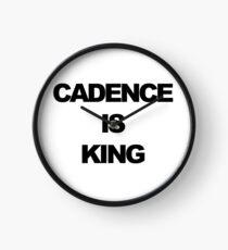 Cadence is King Clock