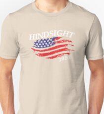 Hindsight 2020 Election Unisex T-Shirt