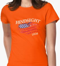 Hindsight 2020 Election Womens Fitted T-Shirt