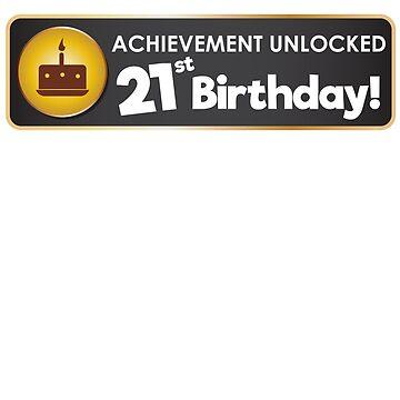 Achievement Unlocked 21. Geburtstag von TheFlying6