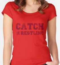 catch wrestling Women's Fitted Scoop T-Shirt