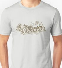 Join the movement - earthy Unisex T-Shirt