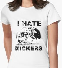 I hate kickers Women's Fitted T-Shirt
