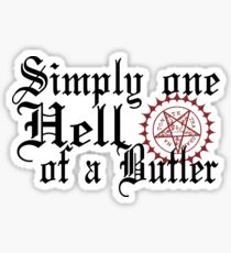 """Simply One Hell Of A Butler"" Sticker"