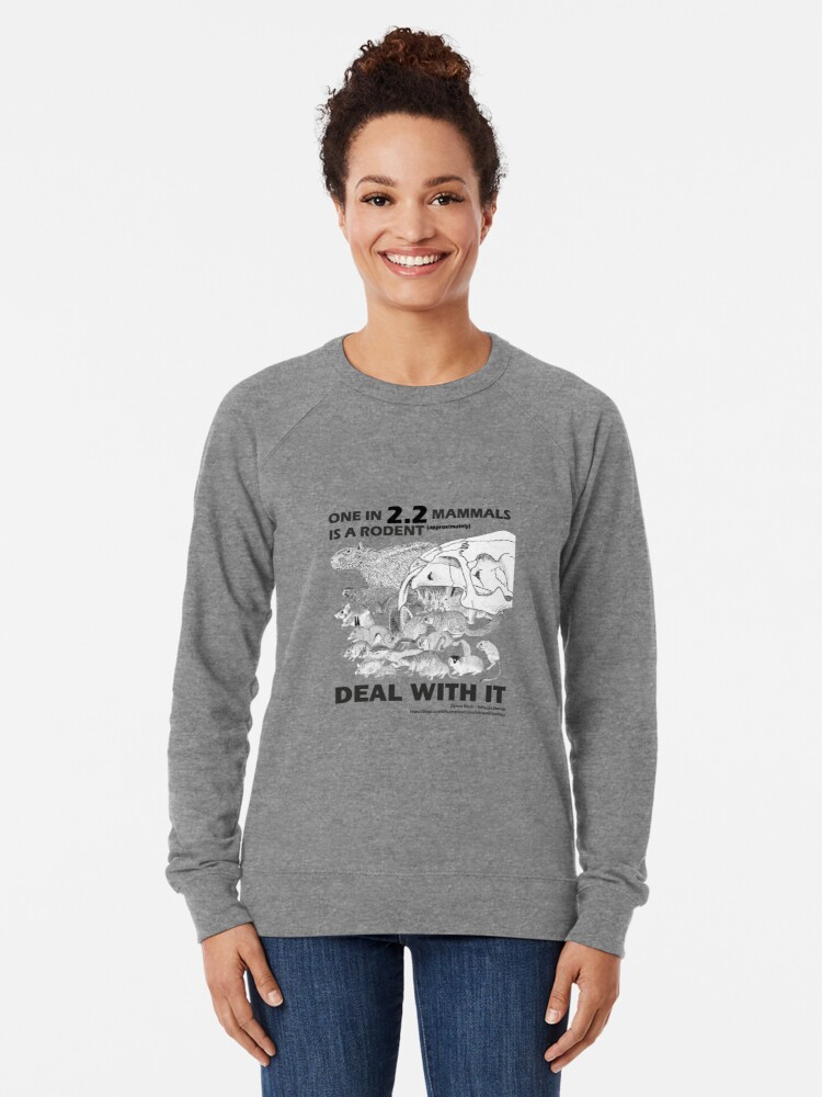 Alternate view of There are a lot of rodents Lightweight Sweatshirt